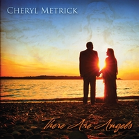 Cheryl Metrick | There Are Angels