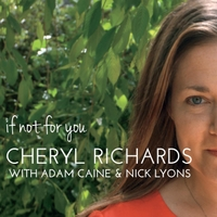 Cheryl Richards, Adam Caine & Nick Lyons | If Not for You