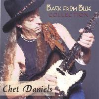 Chet Daniels | Back From Blue Collection