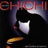 Chichi Peralta: ...De Vuelta Al Barrio
