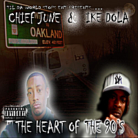Chief June & Ike Dola | Heart of The 90's