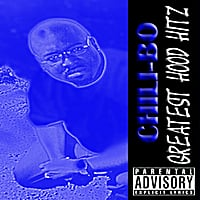 Chili-Bo | Greatest Hood Hitz