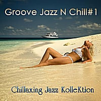 Chillaxing Jazz Kollektion | Groove Jazz N Chill #1