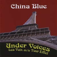 China Blue | Under Voices: Les Voix de la Tour Eiffel