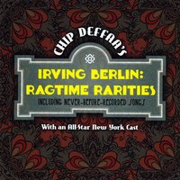 Various Artists | Chip Deffaa's Irving Berlin Ragtime Rarities