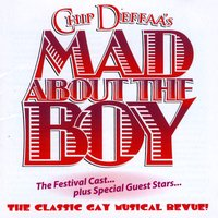 Various Artists | Chip Deffaa's Mad About the Boy: The Festival Cast, Plus Special Guest-Stars