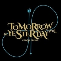 Chirag Bindal | Tomorrow Will Be Yesterday