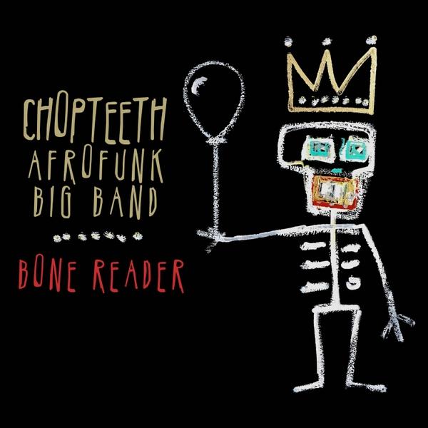 Chopteeth Afrofunk Big Band - Music