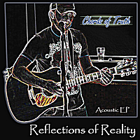 Chords of Truth | Reflections of Reality