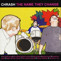 Chrash | The Name They Change