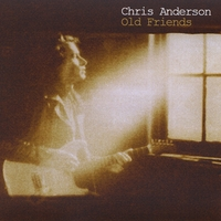 Chris Anderson | Old Friend