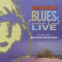 Chris Bellamy: Chris Bellamy Blues On the Carolina Coast Live