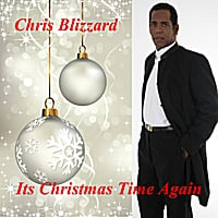 Chris Blizzard | It's Christmas Time Again