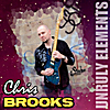 Chris Brooks: Unruly Elements