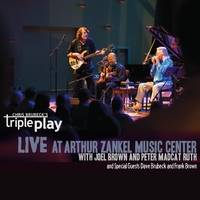 Chris Brubeck's Triple Play | Live at Zankel Music Center (feat. Joel Brown, Peter Madcat Ruth, Dave Brubeck & Frank Brown)