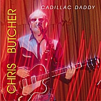 Chris Butcher | Cadillac Daddy