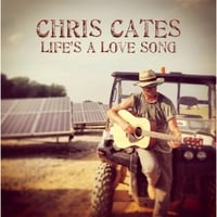 Chris Cates | Life's a Love Song