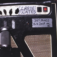 Chris Cates | 365 Songs for 2010, Vol. 2