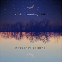 Chris Cunningham | If You Knew All Along