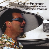 Chris Farmer | California Dreamin'