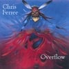 Chris Ferree: Overflow