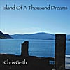 Chris Geith: Island of A Thousand Dreams