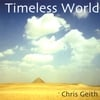 Chris Geith: Timeless World