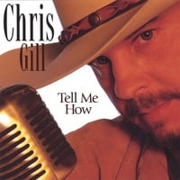 Chris Gill | Tell Me How