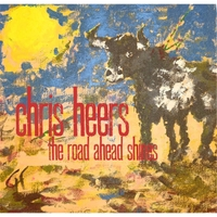 Chris Heers | The Road Ahead Shines
