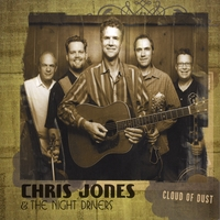 Chris Jones & The Night Drivers | Cloud of Dust