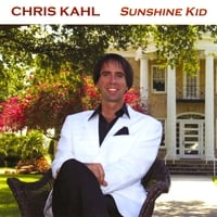 Chris Kahl | Sunshine Kid