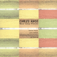 Chris Kase | Nine Easy Pieces