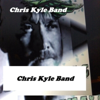 Chris Kyle Band: Wave Goodbye Sniper Kyle