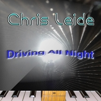 Chris Leide | Driving All Night