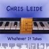 Chris Leide: Whatever It Takes