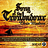 Chris Madsen: Song of the Troubadour