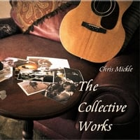 Chris Mickle: The Collective Works