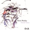 CHRIS MOSLEY: Outside Voices
