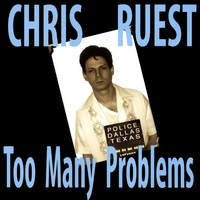 Chris Ruest | Too Many Problems