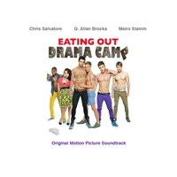 Chris Salvatore, Meiro Stamm & Allan Brocka | Eating Out: Drama Camp (Original Motion Picture Soundtrack)