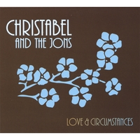 Christabel And The Jons | Love And Circumstances