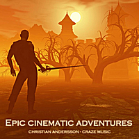 Christian Andersson | Epic Cinematic Adventures