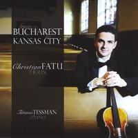 CHRISTIAN FATU: From Bucharest to Kansas City