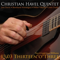 "Christian Havel Quintet | 13.03: Thirteen ""O"" Three"