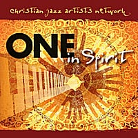 Various Artists | Christian Jazz Artists Network (One In Spirit)