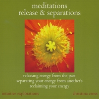 Christina Cross | Meditations : Release & Separations