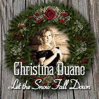 Christina Duane | Let the Snow Fall Down