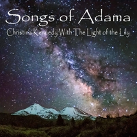 Christina Kennedy With  The Light of the Lily | Songs of Adama