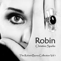 Christine Sparks | Robin: The Robert Burns Collection, Vol. 1