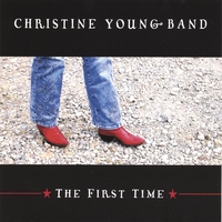 Christine Young Band | The First Time